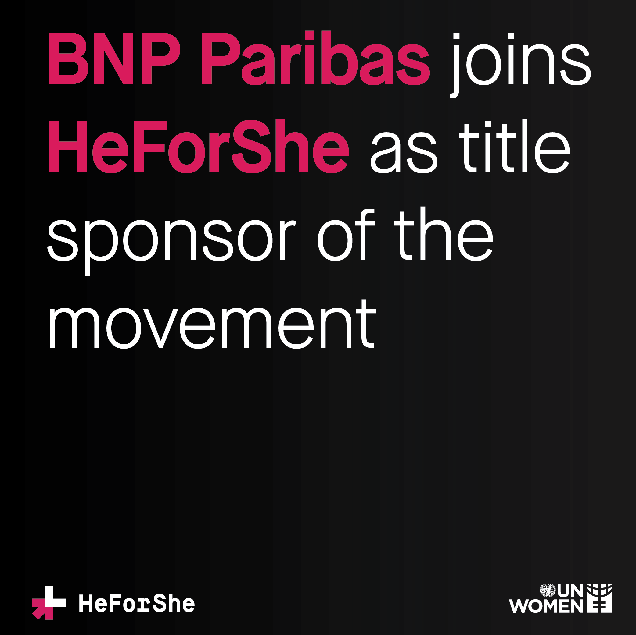 BNP Paribas joins HeForShe as the sponsor of the movement
